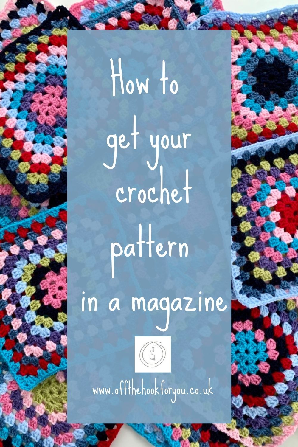 How to get your crochet pattern in a magazine